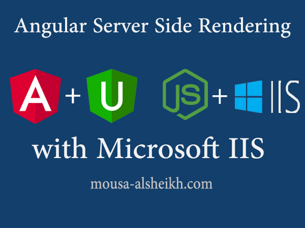 Angular 9 Universal Template, Hosting Angular SSR on IIS