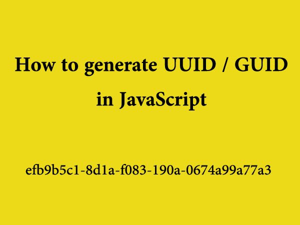 How to generate GUID / UUID in JavaScript?
