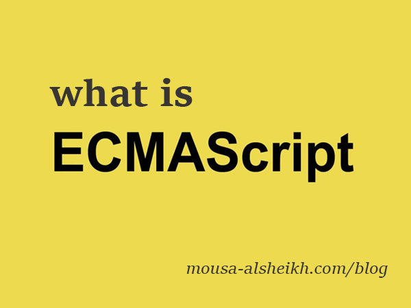 What is ECMAScript