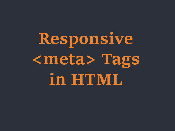Responsive Meta Tags for Web Design