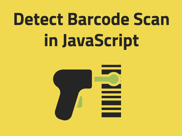 How to detect Barcode Scan in JavaScript